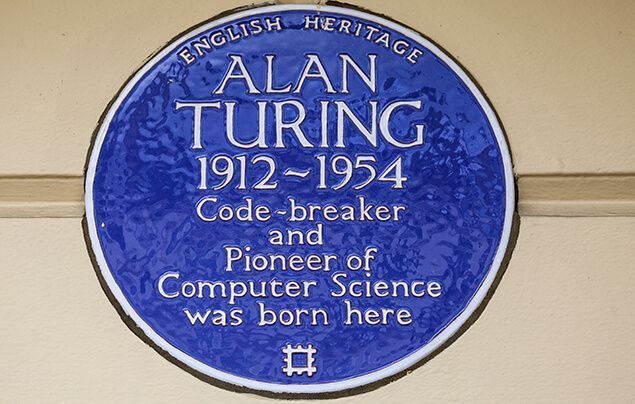 alan turing facts | a plaque for the birth place of Alan Turing. It reads: English Heritage. Alan Turing. 1912-1954. Code-breaker and Pioneer of Computer Science was born here.